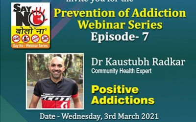 Episode 7 of Web Series on Prevention of Addiction, 3rd March 2021